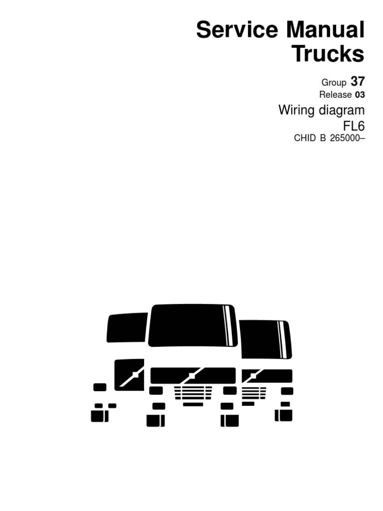 Volvo-Wiring Diagram FL6.pdf | Truck | Fuse (Electrical) | Volvo Fl7 Wiring Diagram |  | Scribd