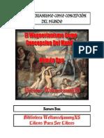 Bau, Ramón El wagnerianismo como concepción del Mundo
