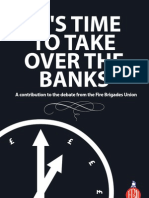 It's time to take over the banks