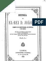 História de el-rei D. João VI, por L.S.