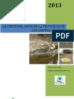 La Crisis Agua en la Provincia de Los Santos, Panama