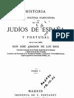 Historia social, politica y religiosa de los Judíos de España y Portugal, por José Amador de los Rios, vol. 1