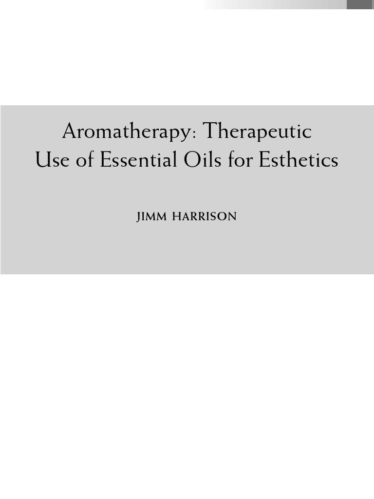 Aromatherapy For Esthetics   Aromatherapy   Alternative Medicine