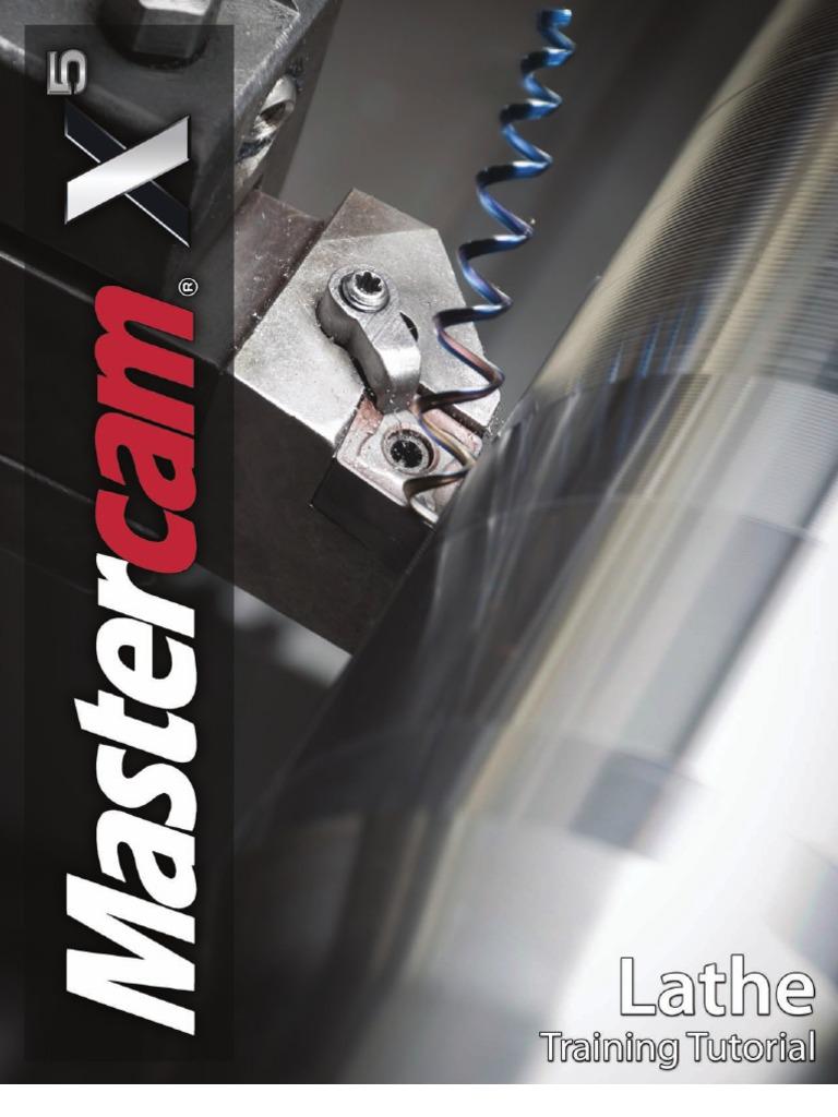 mastercam x5 lathe training tutorial machine tool microsoft windows rh scribd com Mastercam Lathe Tutorial Import Mastercam Lathe Solid
