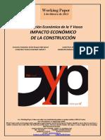 Evaluación Económica de la Y Vasca. IMPACTO ECONÓMICO DE LA CONSTRUCCIÓN (Es) Economic Evaluation of the Basque High-Speed. CONSTRUCTION ECONOMIC IMPACT (Es) Euskal Yren ekonomi eragina. ERAIKUNTZAREN ERAGIN EKONOMIKOA (Es)