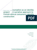Ethical consumption as an identity project - A narrative approach to Finnish ethical consumers' identity construction