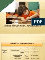 Saúde Escolar e do Adolescente