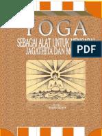 Yoga Sebagai Alat Untuk Mencapai Jagathita Dan Moksa