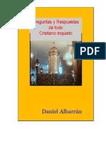 Daniel Albarrán, Preguntas y respuesta de todo cristiano inquieto