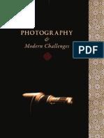 Photography and Modern Challenges By Shaykh Moulana Zakariyya Makada Sahib