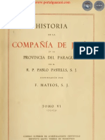 HISTORIA DE LA COMPAÑIA DE JESÚS EN LA PROVINCIA DEL PARAGUAY - POR EL PADRE PABLO PASTELLS - TOMO VI - 1715 a 1731 - PORTALGUARANI