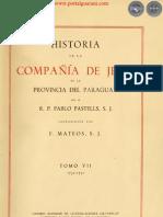 HISTORIA DE LA COMPAÑIA DE JESÚS EN LA PROVINCIA DEL PARAGUAY - POR EL PADRE PABLO PASTELLS - TOMO VII - 1731 a 1751 - PORTALGUARANI