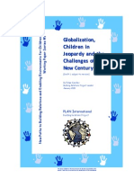 Globalization, Children in Jeopardy and the Challenges of the New Century