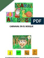 Carnaval en El Bosque Cuento