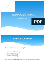 Thermal Bonding