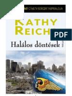 Kathy Reichs - 3 Halálos döntések