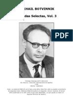 Ajedrez - Botvinnik, Mikhail - Partidas Selectas, Vol.3 - 1957-1970