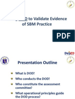 Using DOD to Validate Evidence of SBM Practice