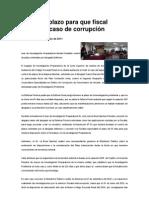 5 días de plazo para que fiscal denuncie caso de corrupción
