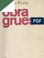Nicanor Parra - Obra Gruesa