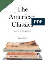 Denis Donoghue - The American Classics, A Personal Essay