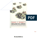 Daniel C. Dennett - Brainchildren (Essays On Designing Minds)