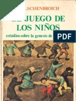 104362911 El Juego de Los Ninos Estudios Sobre La Genesis de La Infancia D Elschenbroich 1979