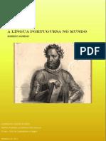 A Lingua Portuguesa No Mundo - Por Roberto Moreno