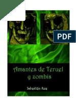 Amantes de Teruel y Zombis - COMPLETO
