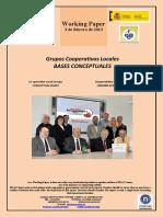 Grupos Cooperativos Locales. BASES CONCEPTUALES (Es) Co-operative Local Groups. CONCEPTUAL BASES (Es) Kooperatiben Tokiko Taldeak. OINARRI KONTZEPTUALAK (Es)