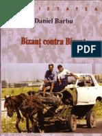 Daniel Barbu-Bizant contra Bizant