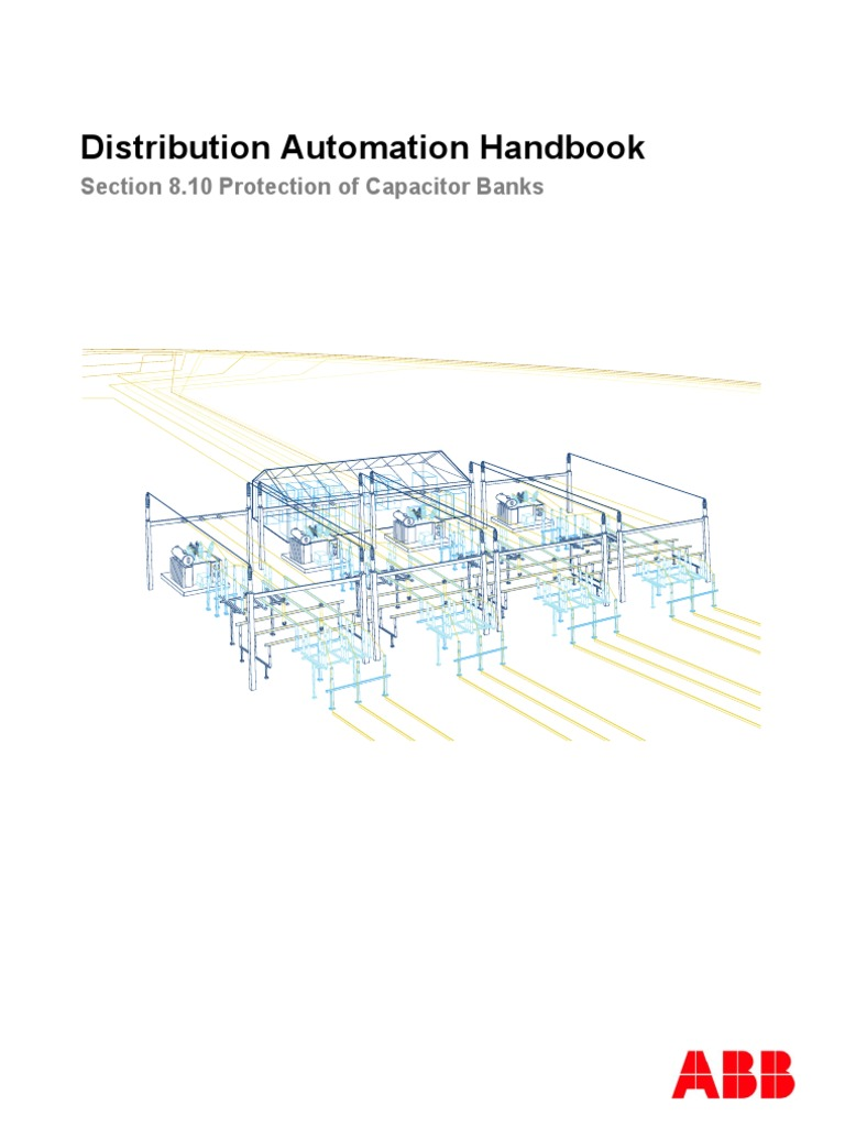 Distribution Automation Handbook Abb Protection Of Capacitor Banks Transformer Bank Schematic Fuse Electrical