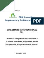 """DIPLOMADO """"Sistemas Integrados de Gestión de la Calidad, Ambiental, Seguridad, Salud Ocupacional, Responsabilidad Social"""""""