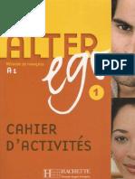 Alter.ego#1 Cahier.d.activites