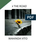 ON THE ROAD, BY MAHINDA VITO