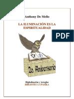Anthony de Mello- La Iluminacion Es La Espiritualidad