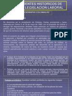 ANTECEDENTES HISTORICOS DE NUESTRA LEGISLACIÓN LABORAL