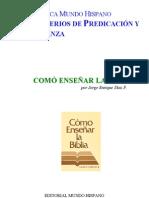 Como Enseñar La Biblia - Jorge E. Diaz