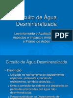 Circuito de Água Desmineralizada