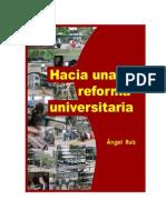 Hacia Una Reforma Universitaria
