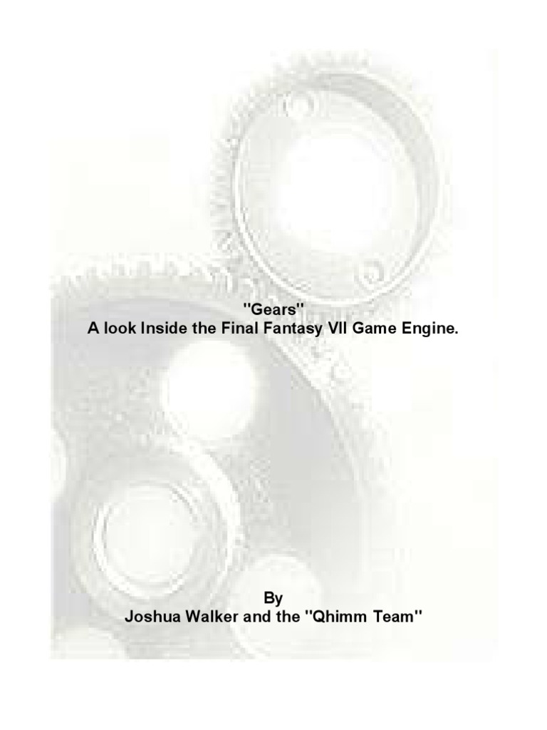 "Gears"" A look Inside the Final Fantasy VII Game Engine"