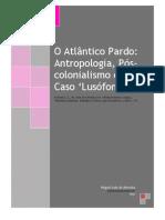 o Atlantico Pardo Pos Colonialismo e o Caso Portugues