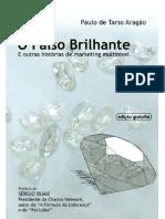 117693113 O Falso Brilhante E Outras Historias de Marketing Multinivel