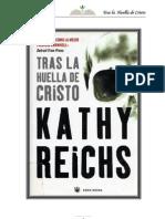 Tras La Huella de Cristo-Reichs Kathy