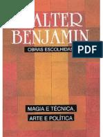 BENJAMIN, Walter. Magia e Técnica, Arte e política