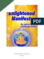 Enlightened Manifestor