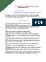 Legea Nr. 273.2004 Privind Regimul Juridic Al Adoptiei, Republicata 2012