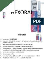 Hex Oral
