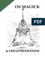 DKMU - Khaos Magick & Urban Shamanism