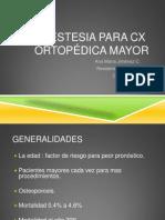 Anestesia Para Cirugia Ortopopedica Mayor Ces